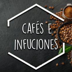Cafés e Infusiones